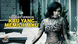 Syahrini - Kau Yang Memilih Aku (Official Karaoke Version)