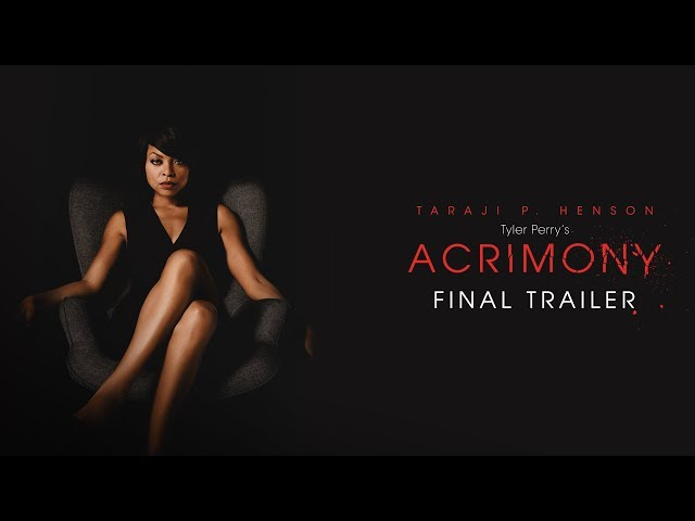 Tyler Perry's Acrimony (2018 Movie) Final Trailer - Taraji P. Henson