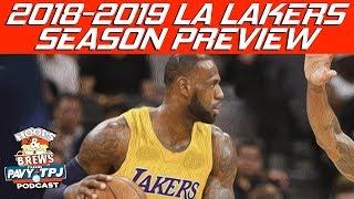 LA Lakers 2018-2019 Season Preview (feat The Schmo)   Hoops N Brews