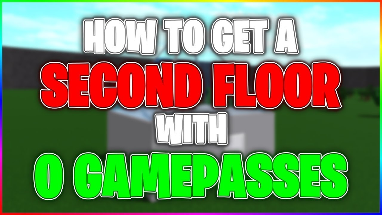 HOW TO GET A SECOND FLOOR WITH NO GAMEPASSES! | Bloxburg