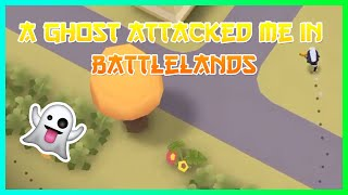 A Ghost Attacked Me - Battlelands  Episode One