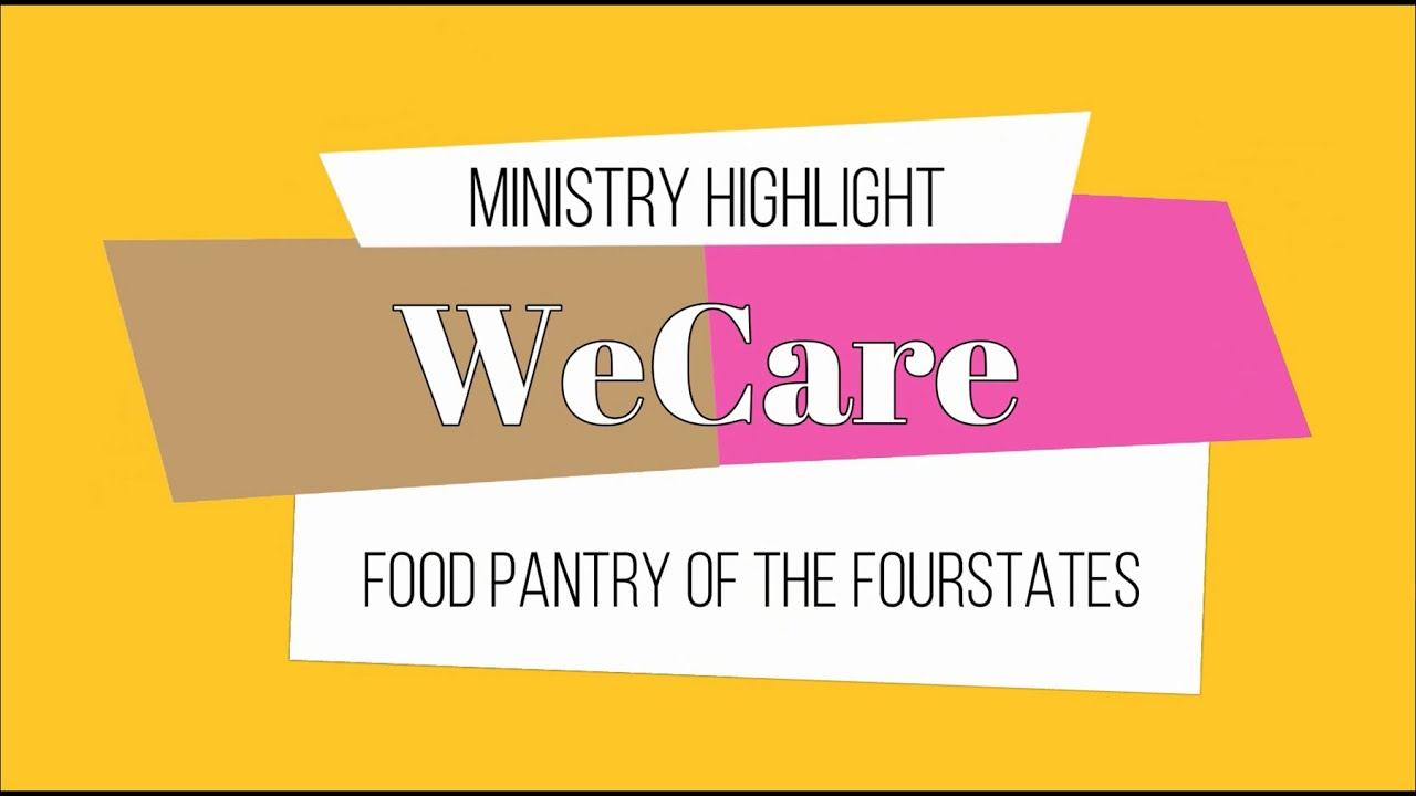 WeCare Ministry Highlight