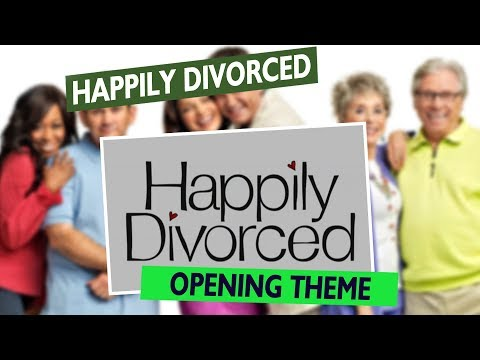 Happily Divorced Opening