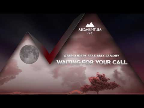 Stargliders feat. Max Landry - Waiting For Your Call [118]