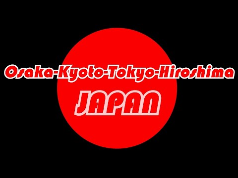 2019 Japan Travel 4 cities in 7 days