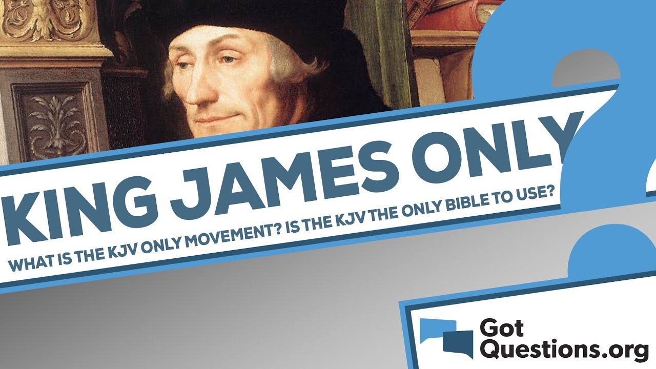 What is the KJV Only movement?
