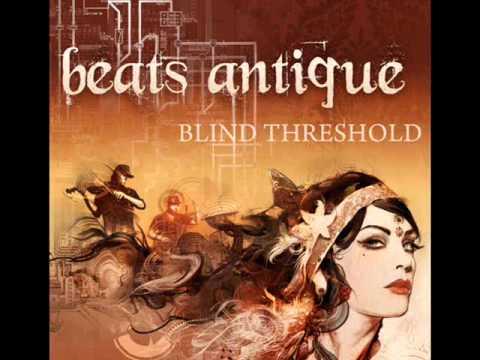 Beats Antique - There Ya Go (feat. John Popper)