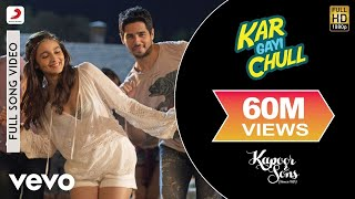 Download Hindi Video Songs - Kar Gayi Chull - Kapoor & Sons | Sidharth | Alia | Badshah | Amaal | Fazilpuria