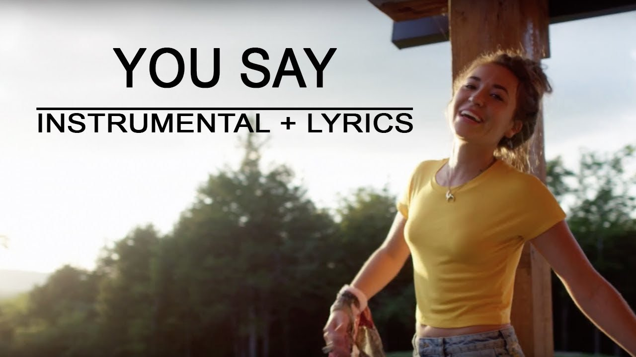 Lauren Daigle >> You Say - Lauren Daigle   Piano Instrumental   Lyrics   by