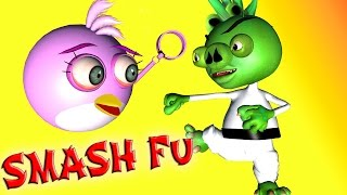 ANGRY BIRDS in SMASH FU  d  3D animated game mashup  O FunVideoTV - Style ;-))