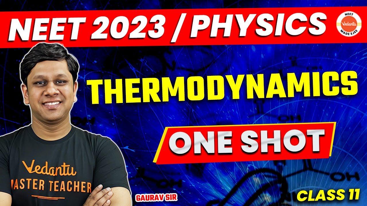 Thermodynamics Physics Class 11 One Shot  | NEET 2020 Preparation | NEET Physics | Gaurav sir