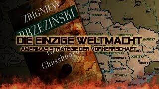 Brzezinski: Die einzige Weltmacht! Strategie der Weltherrschaft der USA