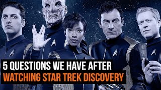 5 Questions We Have After Watching Star Trek Discovery