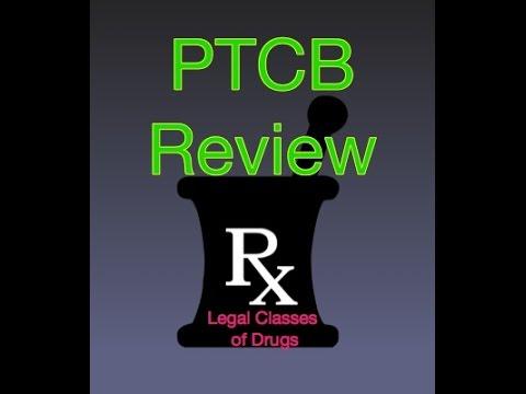 PTCB Legal Classes of Drugs