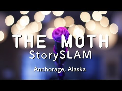 The Moth StorySLAM in Anchorage