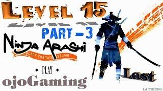 Ninja Arashi level 15 | ninja arashi chapter 3 | Gameplay last HD- Next Boss Orochi