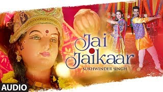 Full Audio Jai Jaikaar Sukhwinder Singh Arjan Bajwa Hritiqa Chheber Murali Agarwal Raaj A