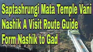 Saptashrungi Mata Temple Vani - Nashik A Visit, Route Guide Form Nashik to Gad