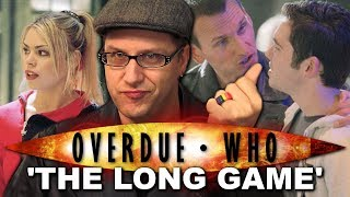 Overdue Doctor Who Review: The Long Game