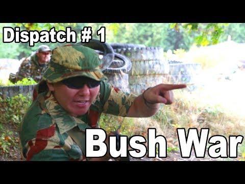 Dispatch # 1 - Bush War
