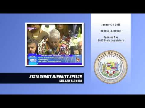 Sen. Sam Slom Hawaii Senate Minority Speech (Jan. 21)