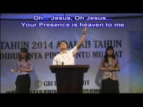 Yesus KemuliaanMu / Your Presence Is Heaven