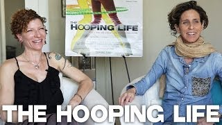 The Hooping Life by Amy Goldstein & Anah (Hoopalicious) Reichenbach