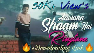 🔥Awara Shaam hai 🔥ft.Manjul Khattar 🔥🔥🔥 Ringtone Mania 🔥🔥🔥 Downloading links