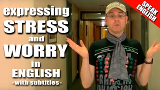 English Words for Stress and Worry - Learn English words for stress and worry - English with Duncan