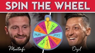 Who is Mesut Ozil's best friend in football? | Spin the Wheel