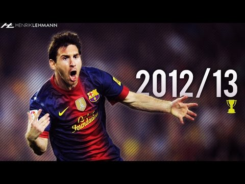 Lionel Messi ? 2012/13 ? Goals, Skills & Assists