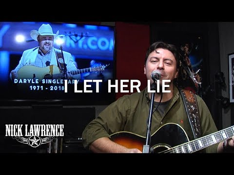 Nick Lawrence In Studio   Daryle Singletary Tribute I Let Her Lie