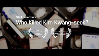 Video Who Killed Kim Kwang-seok? (Trailer) download MP3, 3GP, MP4, WEBM, AVI, FLV November 2017