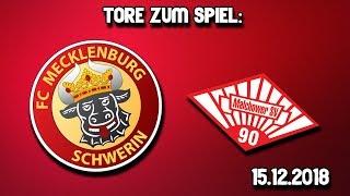 Tore zum Spiel - FCM Schwerin vs. Malchower SV