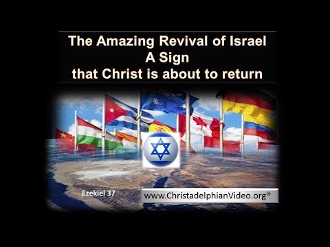 The Amazing Revival Of Israel: A Sign Christ Is About To Return