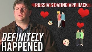 The Russian's Hacked Your Tinder | Definitely Happened