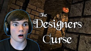 DON'T LET IT FIND YOU! - The Designer's Curse (chapter 1 complete)