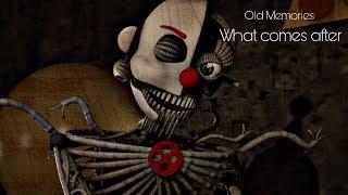 [FNAF SFM] Old Memories Season 3 Episode 8 - What Comes After