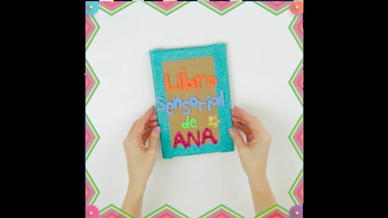 Libro Sensorial Casero Para Niños Paso A Paso I Naran