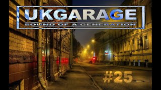 2Step UK Garage Mix #25
