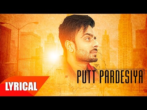 Putt Pardesiya ( Lyrical Video) | Mankirt Aulakh | Punjabi Song Collection | Speed Records
