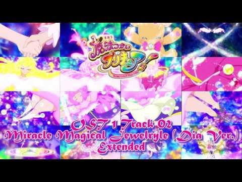 Miracle Magical Jewelryle (Dia) - Mahou Tsukai Precure Music Extended
