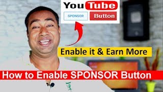 What is Sponsor Button on your YouTube & How to Enable it for your channel & Benifits