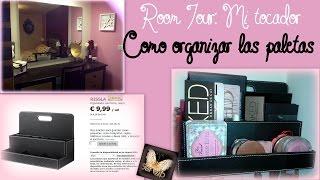 Room tour: Cómo organizar tocador |Organizar paletas de maquillaje |How to organize makeup palettes Thumbnail