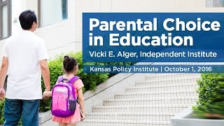 Parental Choice in Education | Vicki E. Alger