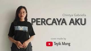 Download Cover lagu Chintya Gabriella - Percaya aku