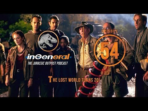 The Lost World Turns 20! | InGeneral Podcast - Episode 54 | Jurassic Park Podcast