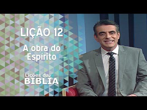 Lição 12 - A obra do Espírito - Lições da Bíblia
