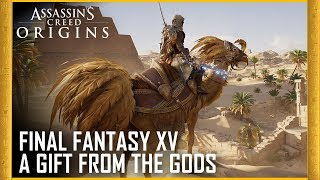 Assassin's Creed Origins: Final Fantasy XV - A Gift From The Gods | Trailer | Ubisoft [NA]