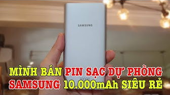 Mình bán PIN Sạc dự phòng Samsung 10.000mAh GIÁ RẺ NHƯ Xiaomi